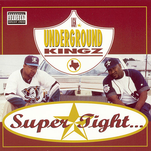 Super Tight... by UGK