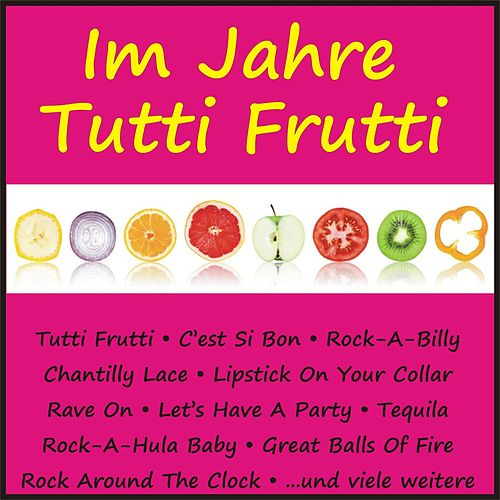 Im Jahre Tutti Frutti di Various Artists