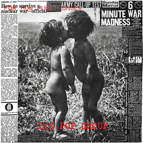 For How Much Longer Do We Tolerate Mass Murder? von The Pop Group