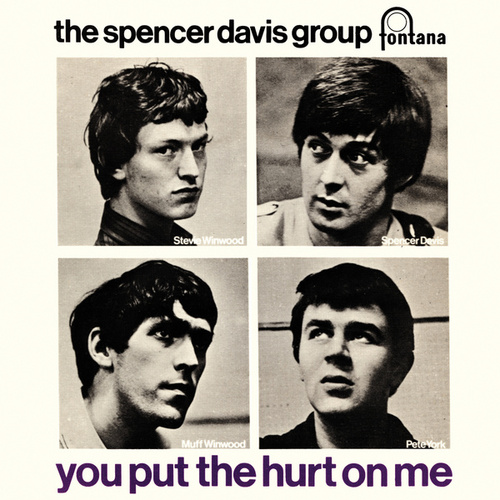 You Put The Hurt On Me de The Spencer Davis Group