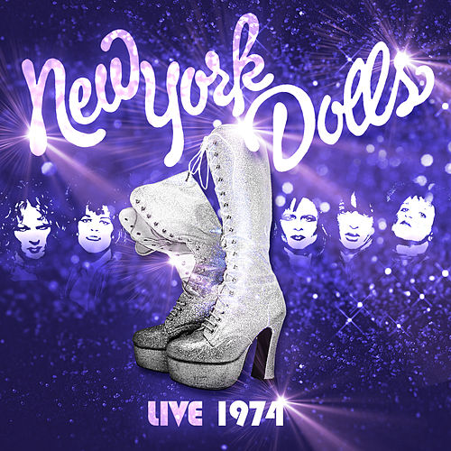 The New York Dolls - Live 1974 by New York Dolls