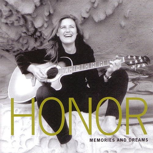 Memories And Dreams von Honor