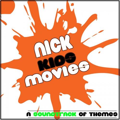 Nick: Kids Movies (A Soundtrack of Themes) de Fandom