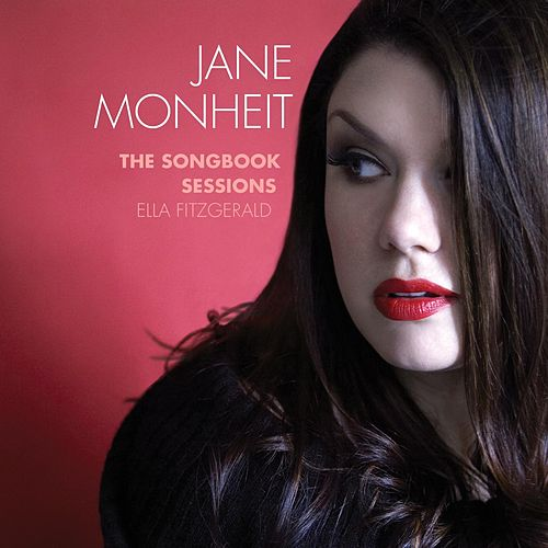 The Songbook Sessions: Ella Fitzgerald von Jane Monheit