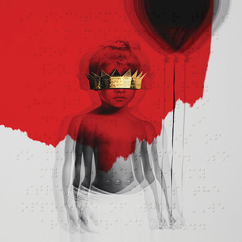Anti by Rihanna