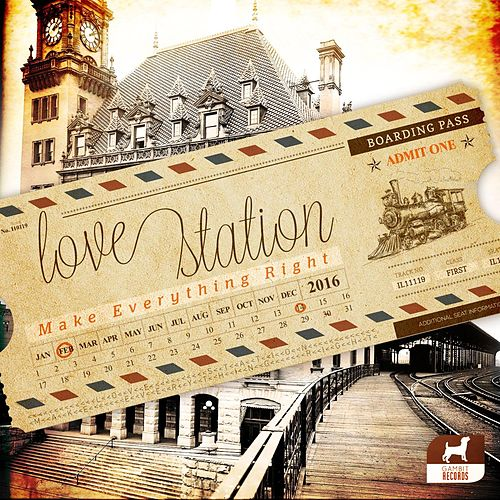 Make Everything Right by Love Station
