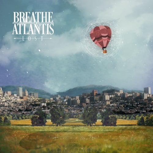 Lost by Breathe Atlantis