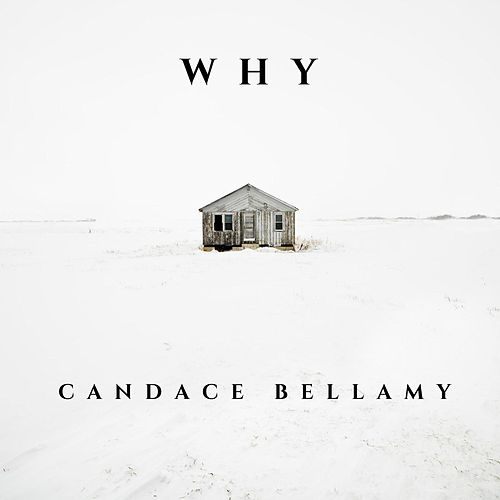 Why de Candace Bellamy