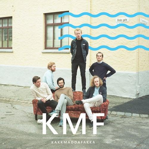 Kmf by Kakkmaddafakka