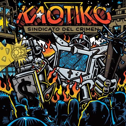 Sindicato del Crimen von Kaotiko