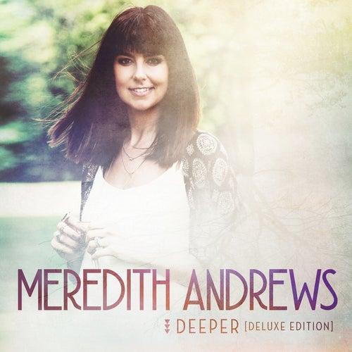 Deeper (Deluxe Edition) de Meredith Andrews
