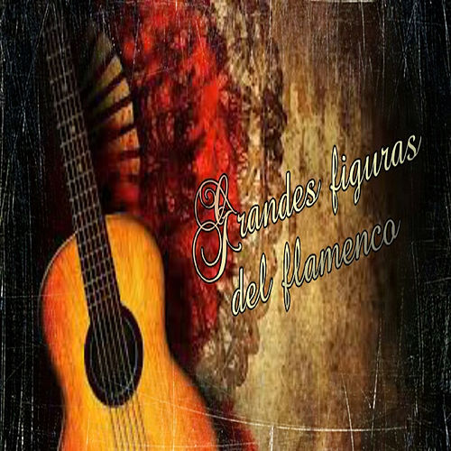 Grandes Figuras del Flamenco de Various Artists