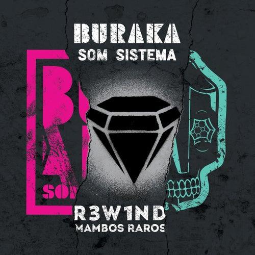 R3W1ND - Mambos Raros von Buraka Som Sistema