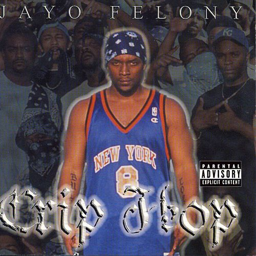 Crip Hop von Jayo Felony