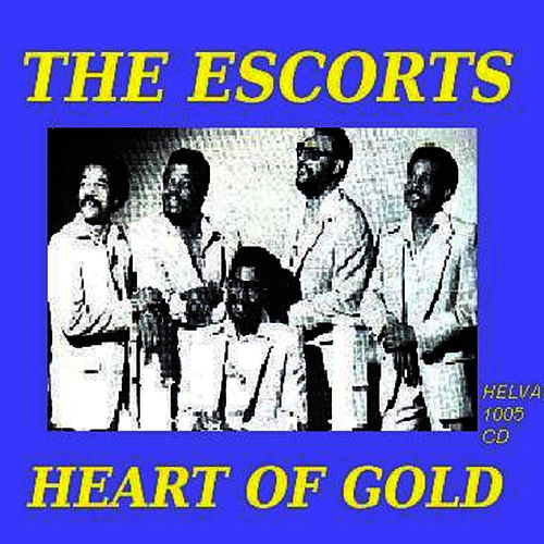 Heart of Gold by The Escorts