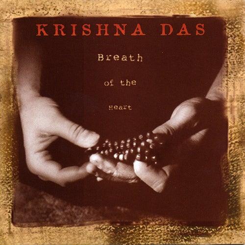 Breath Of Heart by Krishna Das
