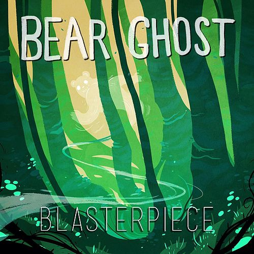 Blasterpiece de Bear Ghost
