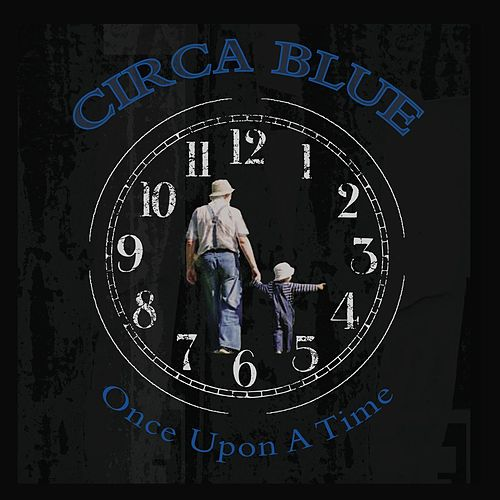Once Upon a Time von Circa Blue