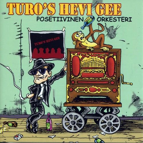 Posetiivinen Orkesteri von Turo's Hevi Gee