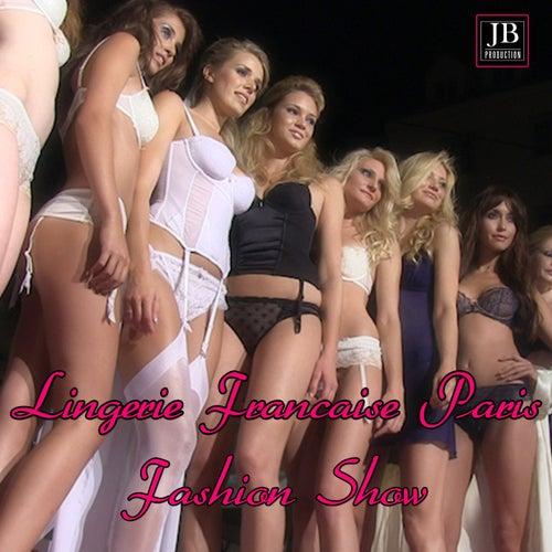 Lingerie Française Paris Fashion Show de Various Artists