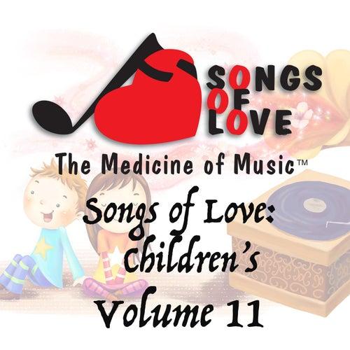 Songs of Love: Childrens, Vol. 11 von Various Artists