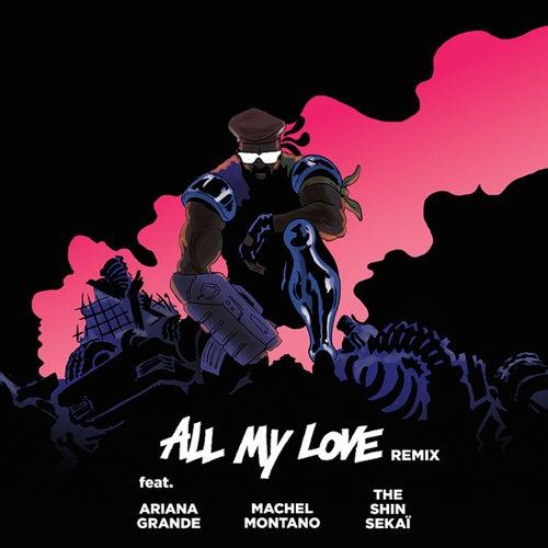 All My Love (feat. The Shin Sekaï, Ariana Grande & Machel Montano) [French Version] von Major Lazer