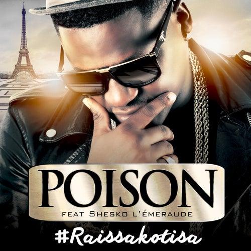 Raissakotisa by Poison