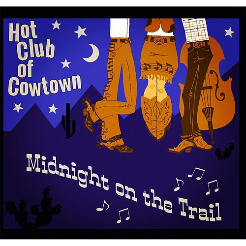 Midnight on the Trail de Hot Club of Cowtown