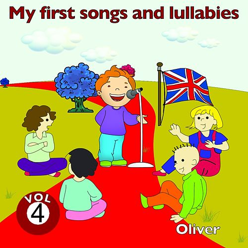 My First Songs and Lullabies, Vol. 4 van Oliver