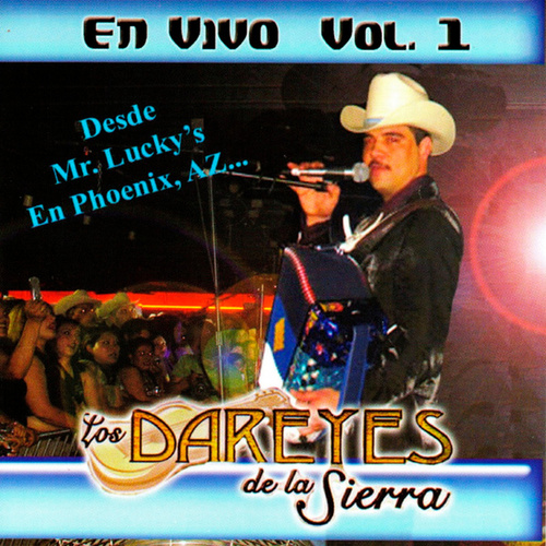 En Vivo, Vol. 1 by Dareyes De La Sierra