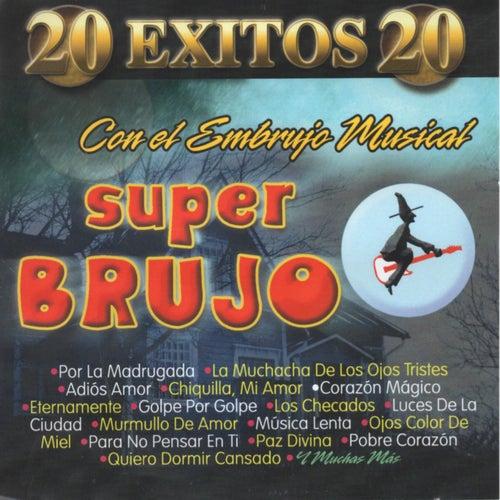 20 Exitos de Super Brujo