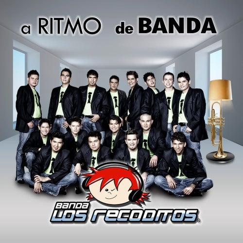 A Ritmo De Banda de Banda Los Recoditos