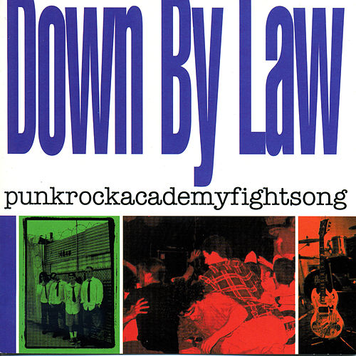 Punkrockacademyfightsong di Down By Law