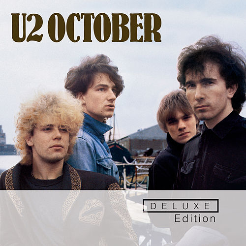 October (Deluxe Edition Remastered) fra U2