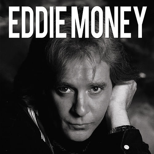 Eddie Money by Eddie Money