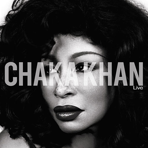 Chaka Khan Live van Chaka Khan