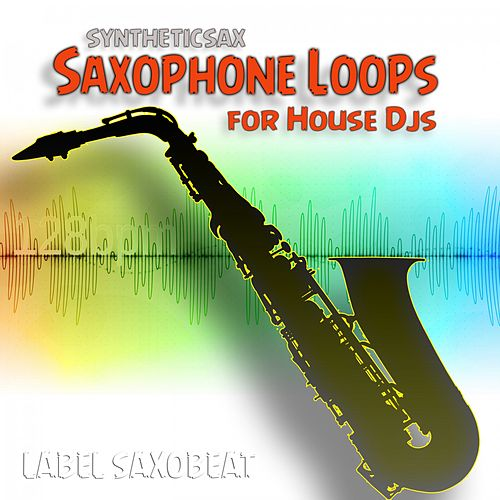 Saxophone Loops for House Djs von Syntheticsax