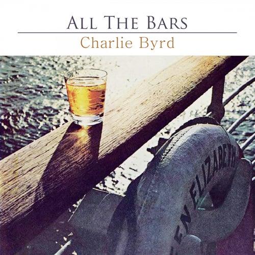 All The Bars von Charlie Byrd