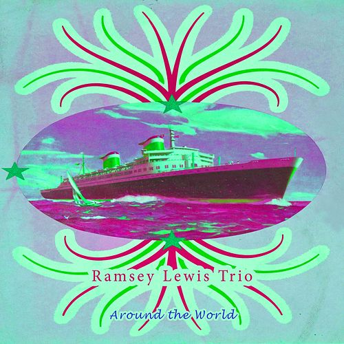 Around The World by Ramsey Lewis