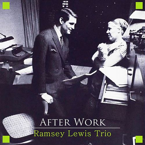 After Work by Ramsey Lewis