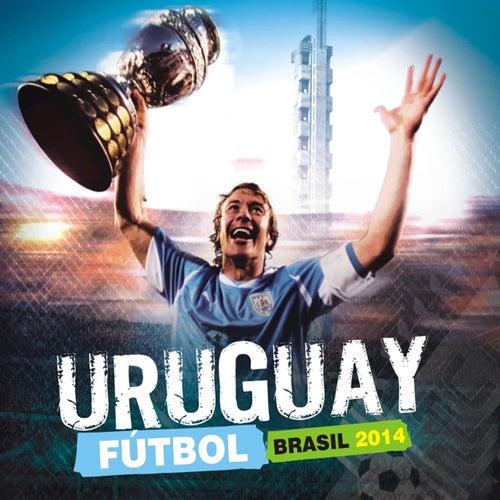 Uruguay Futbol Brasil 2014 de Various Artists