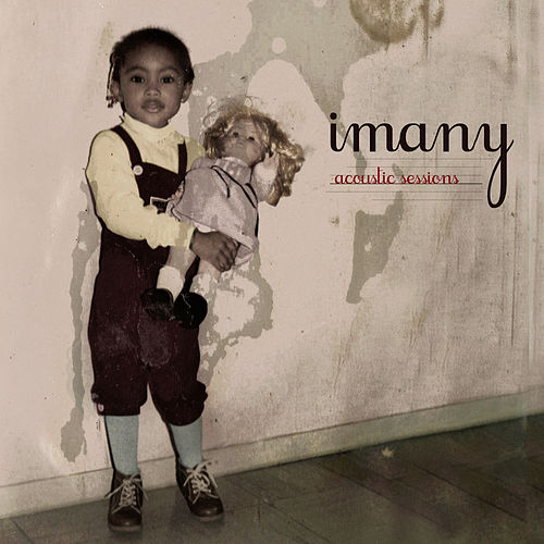 Acoustic Sessions - EP de Imany