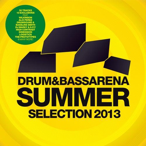 Drum & Bass Arena Summer Selection 2013 von Various Artists