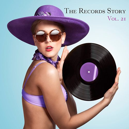 The Records Story, Vol. 21 by Various Artists