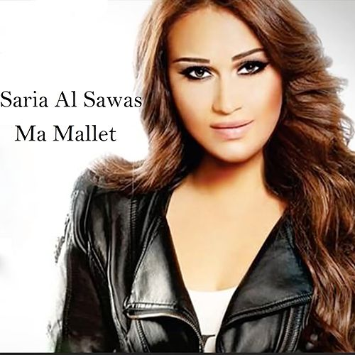 Ma Mallet by Sarya Sawas
