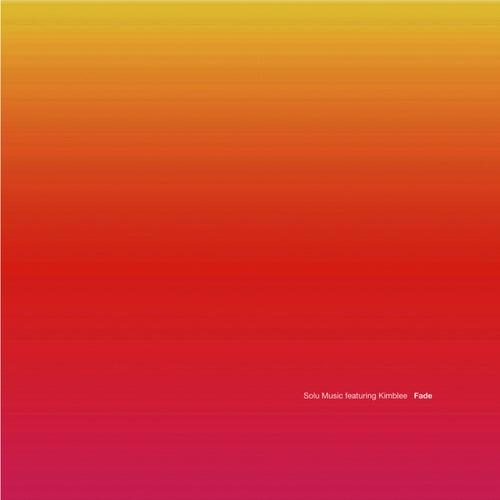 Fade - Uk Remixes Pt. 1 by Solu Music