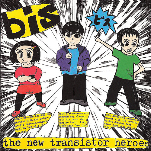 The New Transistor Heroes by Bis