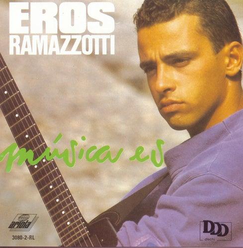 Musica Es by Eros Ramazzotti