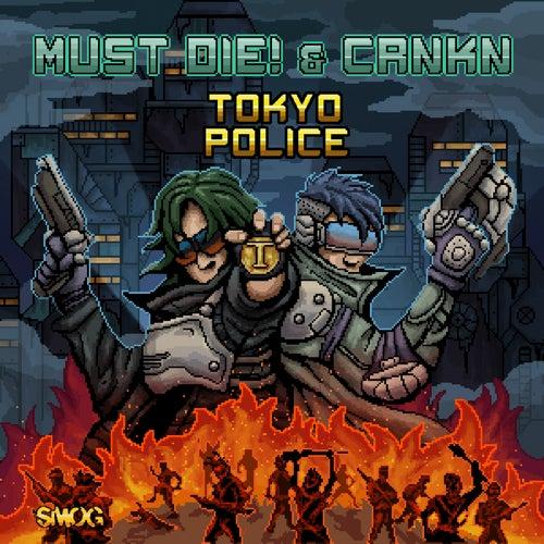 Tokyo Police von Must Die!