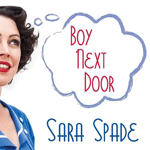 Boy Next Door von Sara Spade